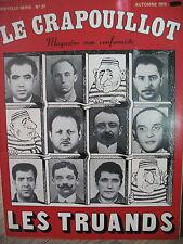 LES TRUANDS HISTOIRE DES GRANDS TRUANDS DU TEMPS PASSé LE CRAPOUILLOT 1973
