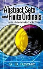 Abstract Sets and Finite Ordinals : An Introduction to the Study of Set...
