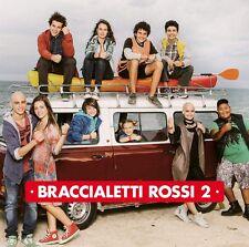 Braccialetti Rossi 2 - colonna sonora CD (nuovo album/disco sigillato)
