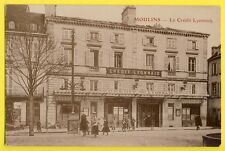 Superbe cpa Papier Glacé 03 - MOULINS (Allier) Banque LE CRÉDIT LYONNAIS
