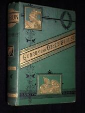 INSCRIBED COPY: John Gibb-Gudrun & Other Stories-Middle Ages Epics-1881-1st