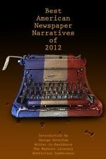 NEW - The Best American Newspaper Narratives of 2012