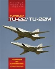 Famous Russian Aircraft: Tupolev Tu-22 by Yefim Gordon (Soviet Bomber)