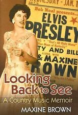Looking Back to See: A Country Music Memoir-ExLibrary