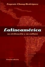 Latinoamerica: su civilizacion y su cultura (World Languages) (Spanish Edition)