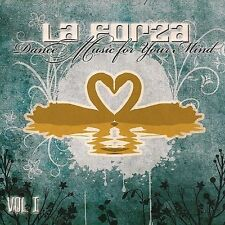 LA FORZA - DANCE MUSIC FOR YOUR MIND VOL 1 - 12 TRACK MUSIC CD - LIKE NEW - F585