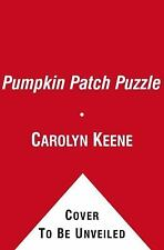 Nancy Drew and the Clue Crew: The Pumpkin Patch Puzzle 33 by Carolyn Keene...