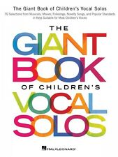 The Giant Book of Children's Vocal Solos 76 Selections from Musicals 000153571