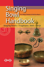 Singing Bowl Handbook,Dick de Ruiter, Eva Rudy Jansen,New Book mon0000057972