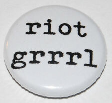 Riot Grrrl Button Badge 25mm / 1 inch Feminist Feminism Punk
