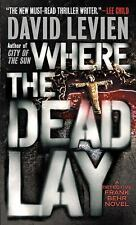 Where the Dead Lay by David Levien (2010, Paperback)