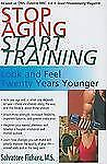 Stop Aging Start Training: Look and Feel Twenty Years Younger