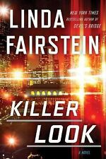 Killer Look (An Alexandra Cooper Novel) by Fairstein, Linda