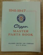 Packard Clipper 1941 - 1947, Master Parts Manual, Very Nice!