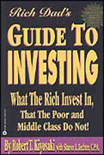 Rich Dad's Guide to Investing What the Rich Invest in Robert T Kiyosaki