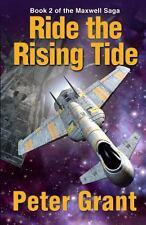 Ride The Rising Tide (Maxwell Saga) (Volume 2) Grant, Peter Paperback