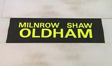 "Manchester Bus Blind 90's 35""- Shaw Milnrow Oldham"