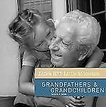 Lifes Big Little Moments - Grandfathers And Grandchildren (2008) - Used - T