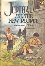 Jeptha and the New People Marguerite Vance Weekly Reader Book Club HC DJ 1960