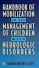 Handbook of Mobilization in the Management of Children with Neurological Disorde