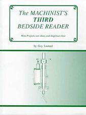 Machinist's Third Bedside Reader/Lathes/Milling Machine