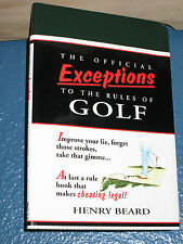 The Official Exceptions to the Rules of Golf by Henry Beard 067940886x book