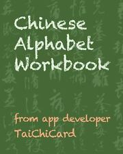 Chinese Alphabet Workbook by Marion Tzui Yang (2012, Paperback)