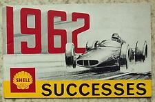 SHELL MOTOR SPORT Successes Achievements Records 1962 FORMULA 1 Le Mans