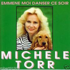 CD audio.../...MICHELE TORR.../....EMMENE MOI DANSER CE SOIR......