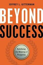 Beyond Success: Redefining the Meaning of Prosperity
