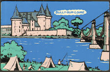 45 SULLY-SUR-LOIRE CARTE POSTALE FLUO CHATEAU CAMPING