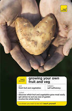 Mike Thurlow Teach Yourself Growing Your Own Fruit and Veg (Teach Yourself Gener