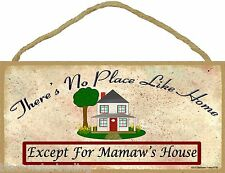 """There's No Place Like Mamaw's House 5""""x10"""" Grandmother Sign Plaque"""