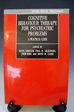 Cognitive Behaviour Therapy for Psychiatric Problems: A Practical Guide Oxford