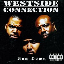 Westside Connection - Bow Down [New CD] Explicit
