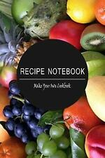 Blank Cookbooks and Recipe Bks.: Recipe Notebook: Make Your Own Cookbook! :...