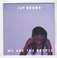 (FZ55) Jay Brown, We Are The People - 2014 DJ CD