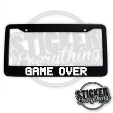 GAME OVER LICENSE PLATE FRAME RETRO 8-BIT GAMER NES SNES MAG NERD JDM VIDEO GAME