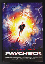 Philip K Dick - Paycheck - 1st/1st Gollancz 2003 - Fine/Fine Copy