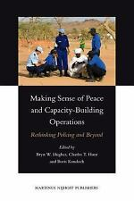 Making Sense of Peace and Capacity-Building Operations, International Law, War &