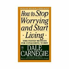 How to Stop Worrying and Start Living by Dale Carnegie - I send worldwide