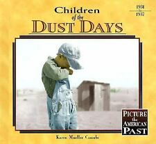 Children of the Dust Days (Picture the American Past)-ExLibrary