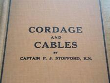 Vtg RARE 1st Ed Antique 1925 Nautical Book CORDAGE & CABLES THEIR USES AT SEA