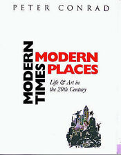 MODERN TIMES, MODERN PLACES by Peter Conrad : WH1-R5B : PBL512 : NEW BOOK