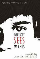 Everybody Sees the Ants, King, A.S., Good Books