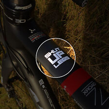 SHUT UP LEGS! - Motivational Bike Top Tube or Stem Sticker