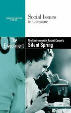 The Environment in Rachel Carson's Silent Spring (Social Issues in Literature)