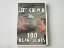 JEFF CORWIN - 100 HEARTBEATS: THE RACE TO SAVE EARTH'S MOST ENDANGERED SPECIES