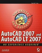 AutoCAD 2007 and AutoCAD LT 2007: No Experience Required