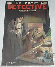 N°83 LE PETIT DETECTIVE ARNOULD GALOPIN 1930 ILLUSTRATIONS MAITREJEAN